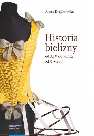 Historia bielizny od XIV do końca - okładka książki