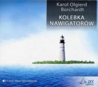 Kolebka nawigatorów - Karol Olgierd - pudełko audiobooku