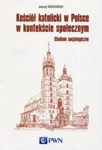 Kościół katolicki w Polsce w kontekście - okładka książki