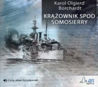 Krążownik spod Somosierry - Karol - pudełko audiobooku
