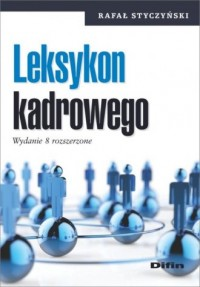 Leksykon kadrowego - Rafał Styczyński - okładka książki