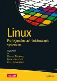 Linux Profesjonalne administrowanie systemem - okładka książki