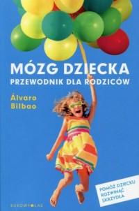 Mózg dziecka. Przewodnik dla rodziców - okładka książki