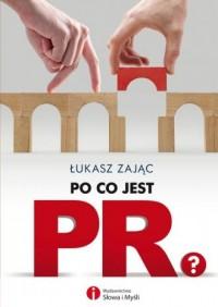 Po co jest PR? - okładka książki