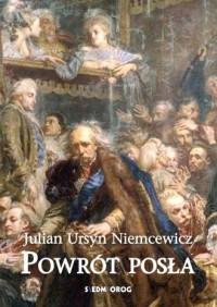 Powrót posła - Julian Ursyn Niemcewicz - okładka książki