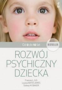 Rozwój psychiczny dziecka od 0 do 10 lat - okładka książki