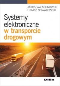 Systemy elektroniczne w transporcie drogowym - okładka książki