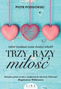 Trzy razy miłość - okładka książki