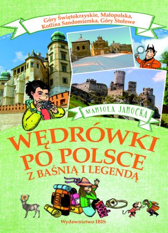 Wędrówki po Polsce z baśnią i legendą. - okładka książki