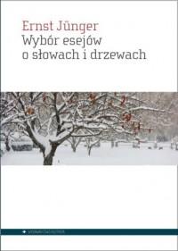 Wybór esejów o słowach i drzewach - okładka książki