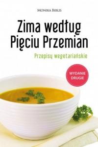 Zima według Pięciu Przemian. Przepisy wegetariańskie - okładka książki