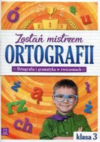 Zostań mistrzem ortografii. Ortografia - okładka podręcznika