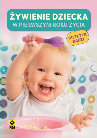 Żywienie dziecka w pierwszym roku - okładka książki