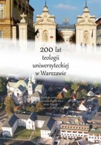 200 lat teologii uniwersyteckiej w Warszawie - okładka książki