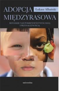 Adopcja międzyrasowa. Refleksje - okładka książki