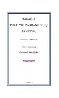 Badanie polityki zagranicznej państwa - okładka książki