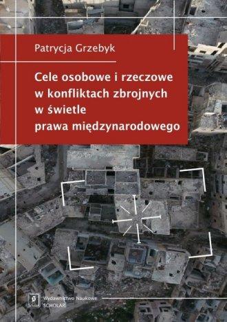 Cele osobowe i rzeczowe w konfliktach - okładka książki