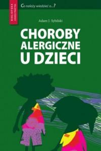 Choroby alergiczne u dzieci. Biblioteka - okładka książki