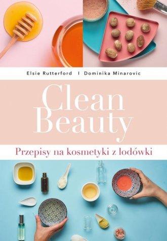 Clean Beauty.  Przepisy na kosmetyki - okładka książki