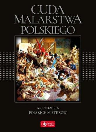Cuda malarstwa polskiego. wersja - okładka książki