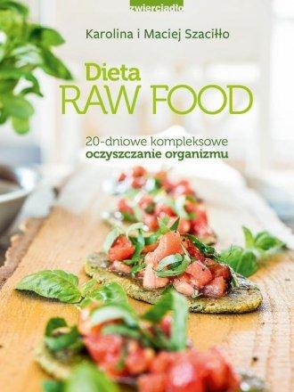Dieta Raw Food. 20-dniowe kompleksowe - okładka książki
