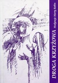 Droga Krzyżowa. Medytacje Marty Robin - okładka książki