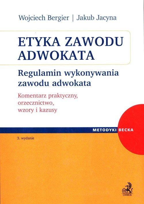 Etyka zawodu adwokata. Regulamin - okładka książki