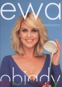 Ewa Wachowicz. Obiady - okładka książki