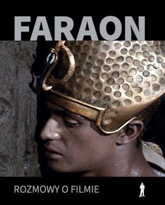 Faraon.  Rozmowy o filmie - okładka książki