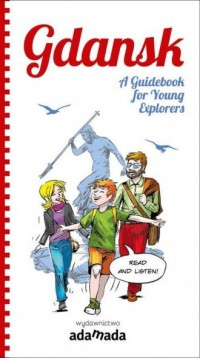 Gdansk: A Guidebook for Young Explorers - okładka książki