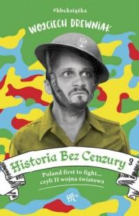Historia bez cenzury 3 - okładka książki