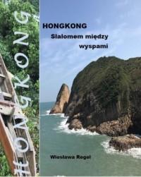 Hongkong. Slalomem między wyspami - okładka książki