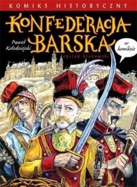 Konfederacja barska w komiksie - okładka książki