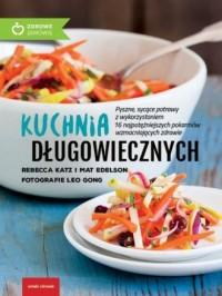 Kuchnia długowiecznych - Rebecca - okładka książki