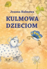 Kulmowa dzieciom - okładka książki