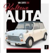 Kultowe Auta 2. Mini Cooper 1300 - okładka książki