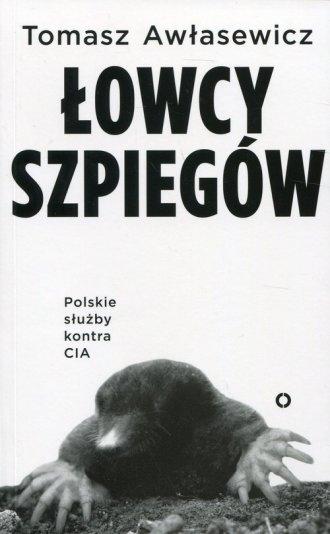 Łowcy szpiegów. Polskie służby - okładka książki