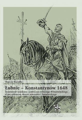 Łubnie Konstantynów 1648. Działalność - okładka książki