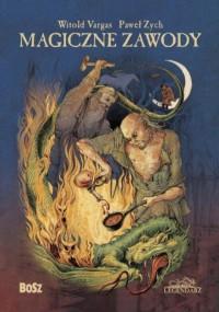 Magiczne zawody. Kowal, czarodziej, alchemik - okładka książki