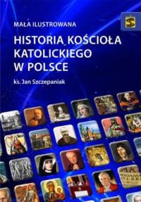 Mała ilustrowana historia Kościoła - okładka książki