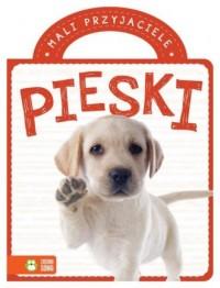 Mali przyjaciele Pieski - okładka książki
