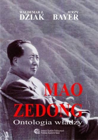 Mao Zedong. Ontologia władzy - okładka książki