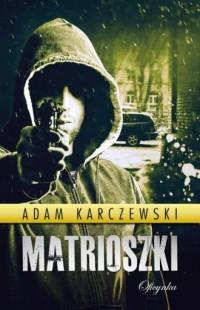 Matrioszki - okładka książki