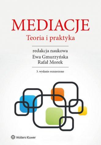Mediacje. Teoria i praktyka - okładka książki