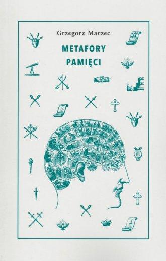 Metafory pamięci - okładka książki