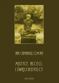 Mistycy, asceci i święci indyjscy - okładka książki