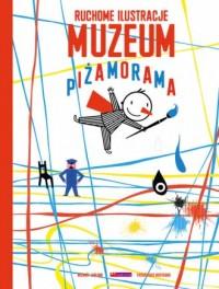 Muzeum. Piżamorama - okładka książki