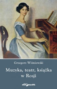 Muzyka, teatr, książka w Rosji - okładka książki