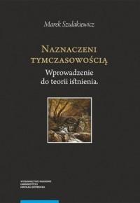 Naznaczeni tymczasowością. Wprowadzenie - okładka książki
