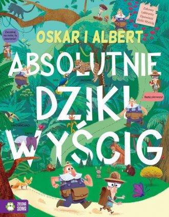 Oskar i Albert. Absolutnie dziki - okładka książki